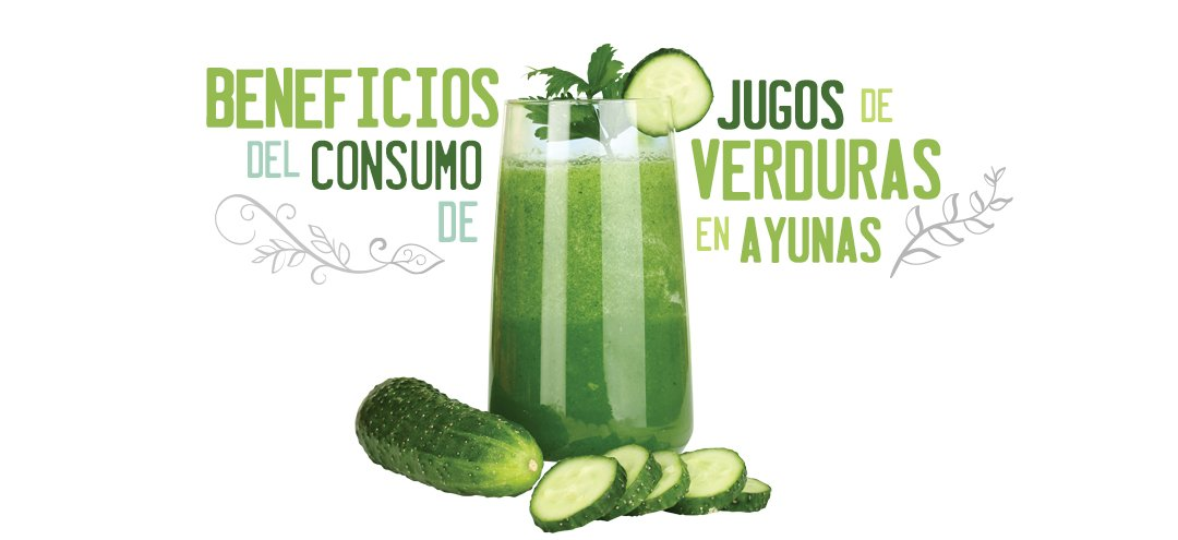 Beneficios del Consumo de Jugos de Verduras en Ayunas