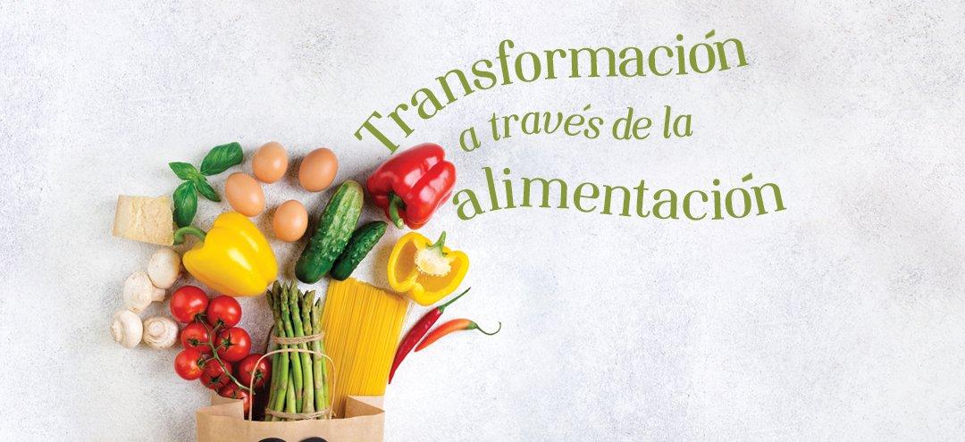 Transformación a través de la alimentación