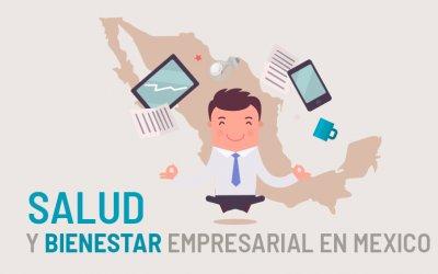 Salud y bienestar empresarial en México