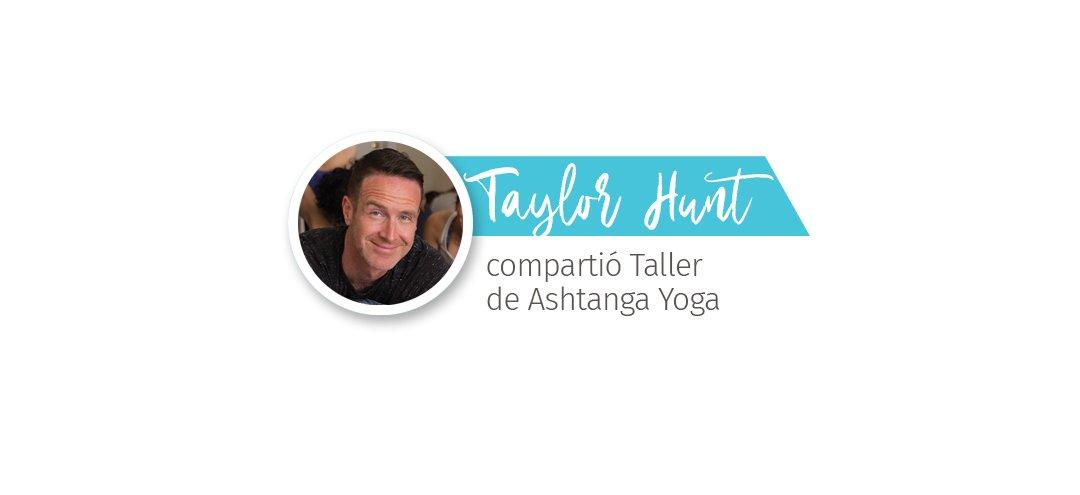 Taylor Hunt compartió Taller Ashtanga Yoga